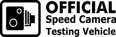 Official Speed Camera Testing Vehicle Funny Car Window Decal Vinyl Sticker Race