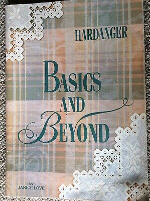 Embroidery Instruction Book Hardanger Basics & Beyond by Janice Love