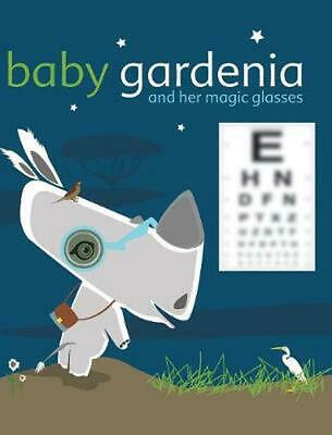 Baby Gardenia and Her Magic Glasses by Zelda Picasso (English) Hardcover Book Fr