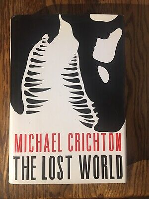 THE LOST WORLD  by Michael Crichton 1995 FIRST TRADE EDITION  hardcover HCDJ
