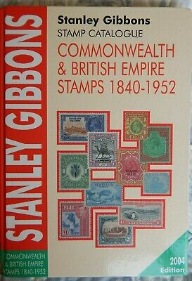 stanley gibbons STAMP CAT COMMONWEALTH & BRITISH EMPIRE STAMPS 1840-1952 2004 ed