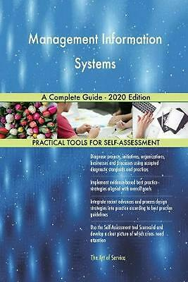 Management Information Systems a Complete Guide - 2020 Edition by Gerardus Blokd