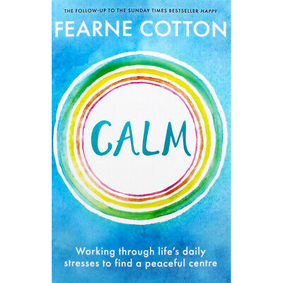 Calm by Fearne Cotton (Paperback), Non Fiction Books, Brand New