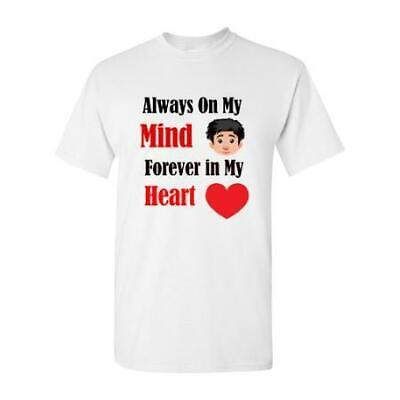 Always On My Mind, Forever In My Heart T-Shirt