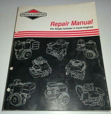 Briggs & Stratton Single Cylinder 4-Cycle Engine Service Shop Repair Manual 1/95