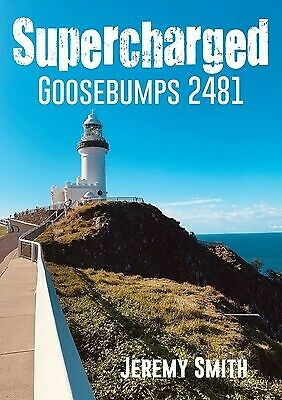 Supercharged Goosebumps 2481 by Smith, Jeremy