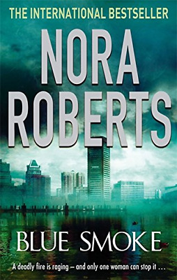Blue Smoke, Roberts, Nora, Good Condition Book, ISBN 9780749940522