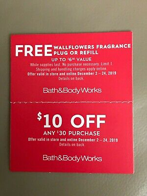 2 Bath & Body Works Coupons $6.50 Value And $10 Off $30  Dec 2-24 instore/online