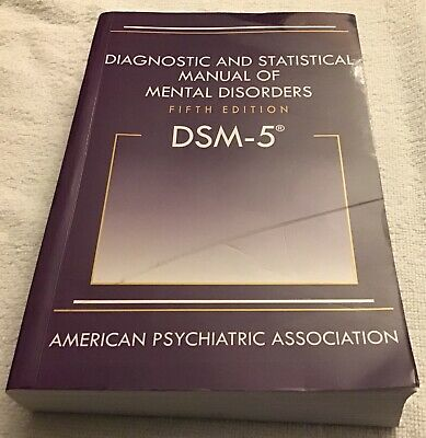 Diagnostic and Statistical Manual of Mental Disorders - DSM-5  Fifth Edition
