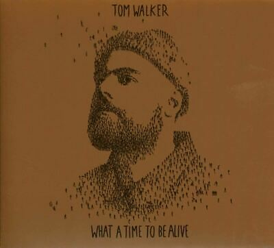 Tom Walker What A Time To Be Alive - Tom Walker [CD] Deluxe