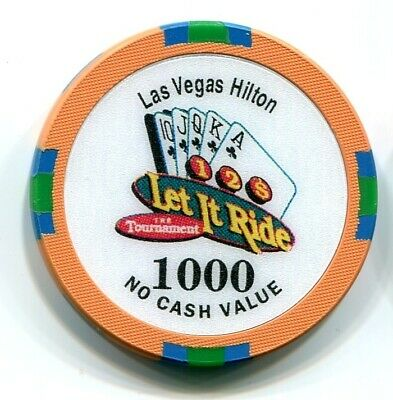 "Casino Chip 1000 NCV Las Vegas Hilton ""Let It Ride"" Tournament Las Vegas, NV"