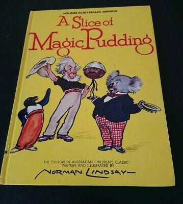 A Slice Of Magic Pudding ~Norman Lindsay Young Australia Series~  1988 Edition