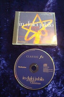 Cd.in Dulci Jubilo. A Choral Christmas.classic Fm.various Artists.19 Tracks.