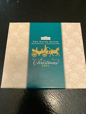 2001 The White House Historical Association Christmas Ornament Original Box MIB