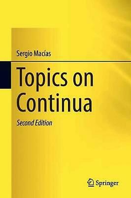 Topics on Continua by Sergio Macias (English) Hardcover Book Free Shipping!