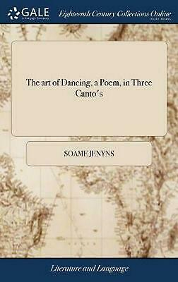 The Art of Dancing, a Poem, in Three Canto's by Soame Jenyns Hardcover Book Free