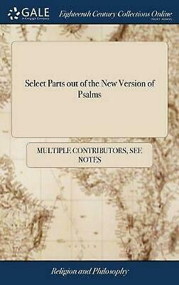 Select Parts Out of the New Version of Psalms by Multiple Contributors Hardcover