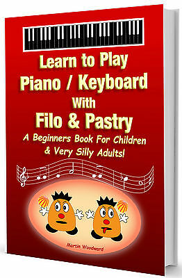 Learn Piano / Keyboard | Easy | Children / Adults / Kids | Quality Music Book