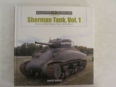 Sherman Tank Vol. 1 - America's M4A1 Medium Tank (Legends of Warfare - Ground)