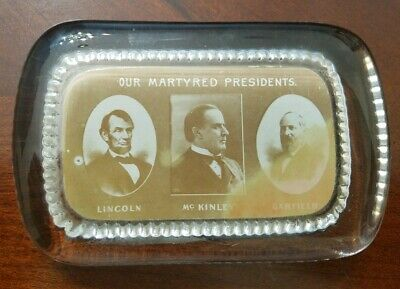 Antique Paperweight Our Martyred Presidents Lincoln McKinley Garfield