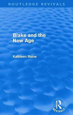 Blake and the New Age by Kathleen Raine Paperback Book Free Shipping!