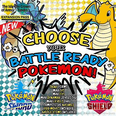 Pokemon Sword and Shield ⚔️ CHOOSE 'ANY 4' SHINY BATTLE READY POKEMON! 6IV! 🛡️
