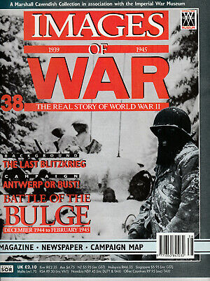 IMAGES OF WAR Magazine Issue 38 - BATTLE OF THE BULGE