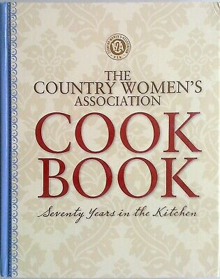 CWA THE COUNTRY WOMENS ASSOCIATION COOKBOOK (2017) - NEW BOOK - Women's Assoc.
