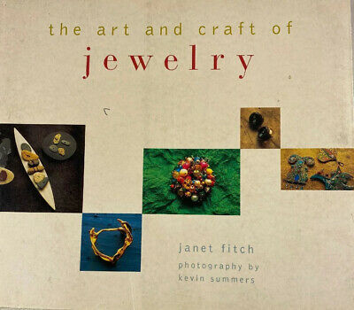 The art and craft of jewelry By Janet finch A Splendid Book! So Remarkable!!!