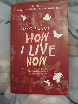 How I Live Now by Meg Rosoff (1st edition)