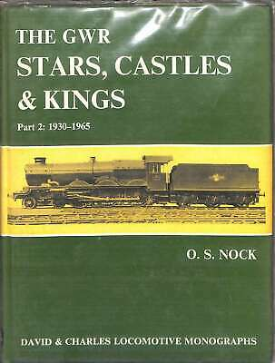 Great Western Railway GWR Stars, Castles and Kings: Part 1: 1906-1930 (Locomotiv
