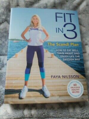 Fit in 3: The Scandi Plan: How to Eat Well, Train Smart diet keto weight loss