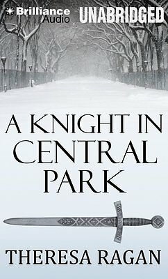 Theresa RAGAN / A KNIGHT in CENTRAL PARK       [ Audiobook ]
