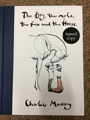 The Boy, the Mole, the Fox and the Horse - SIGNED EDITION!! NEW  Charlie Mackesy