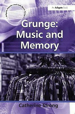 Grunge: Music and Memory by Catherine Strong Hardcover Book Free Shipping!