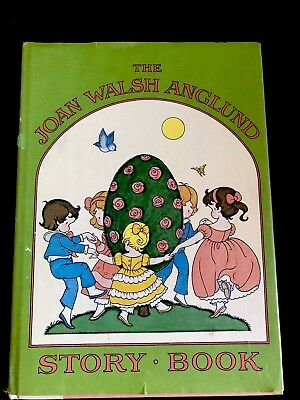 The Joan Walsh Anglund Story Book 1978