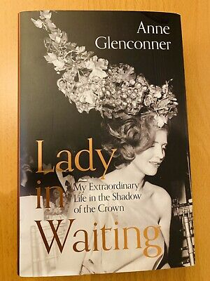 Lady In Waiting (hardback) - Anne Glenconner    RRP £20