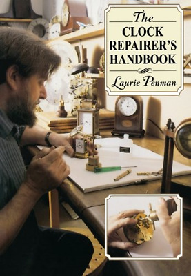 The Clock Repairer's Handbook, Penman, Laurie, Good Condition Book, ISBN 9780715