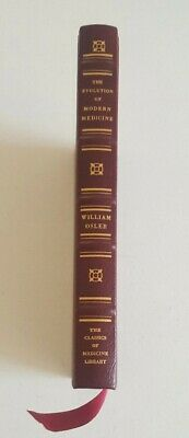 The Evolution of Modern Medicine by William Osler Special Edition