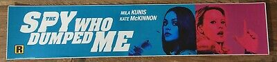 The Spy Who Dumped Me - Movie Theater Mylar / Poster - Small Vers