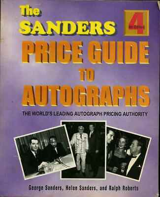 AUTOGRAPH COLLECTING PRICE GUIDE by George & Helen Sanders 4th Edition T-22