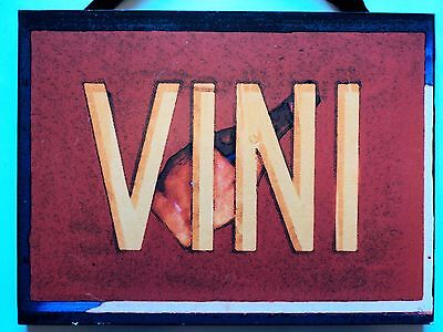"Wood Wine Sign - VINI Daniel Barloga Studios A.S.R. Collection 16"" x 12"" Signed"