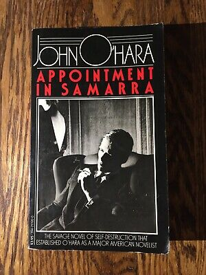 APPOINTMENT IN SAMARRA  by John O'Hara 1982 paperback CLASSIC AMERICAN LIT