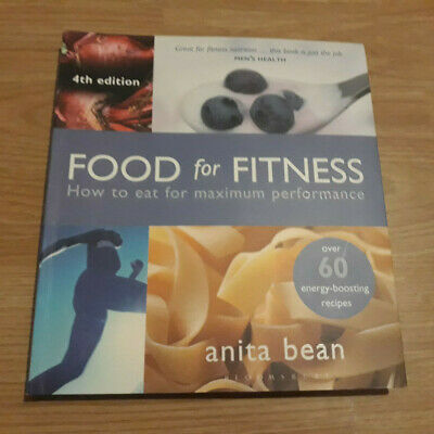 Food for Fitness 4th Edition by Anita Bean (Paperback)