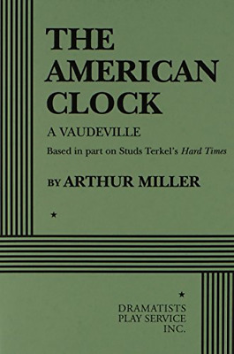 The American Clock (Acting Edition for Theater Productions), Miller, Arthur, Goo