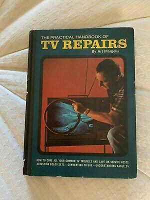 The Practical Handbook of TV Repairs by Art Margolis (1969, Hardcover)