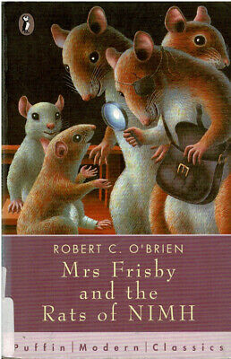 Mrs Frisby and the Rats of NIMH by Robert C. O'Brien GC