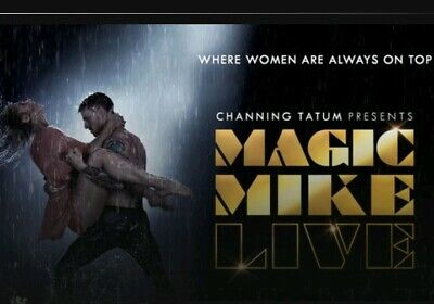 Magic Mike Tickets x10 in total London April 16th 2020 Front Row