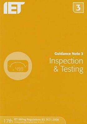 Guidance Note 3: Inspection & Testing (Electrical Regulations), The IET, Good Co