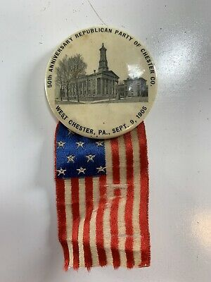 50th Anniversary Republican Party Button West Chester PA 1905 American Flag